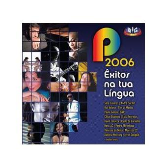 P Êxitos na Tua Língua 2006 (2CD)