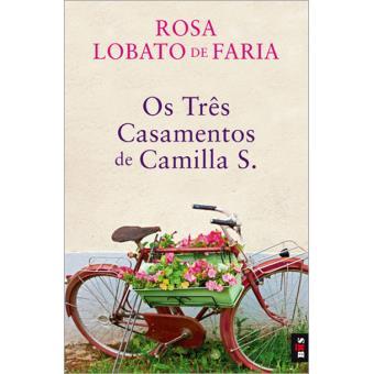 Os Três Casamentos de Camila S.