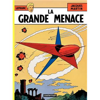 Lefranc (Tome 1) - La grande menace