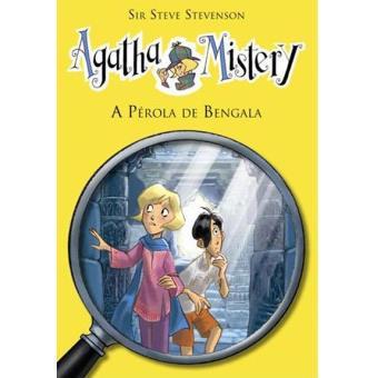 Agatha Mistery - Livro 2: A Pérola de Bengala