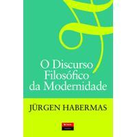 O Discurso Filosófico da Modernidade