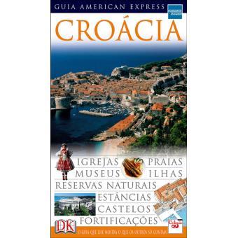 Croácia: Guia American Express