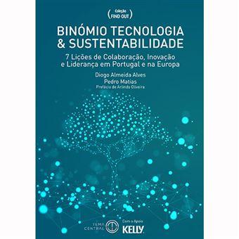 Binómio Tecnologia e Sustentabilidade