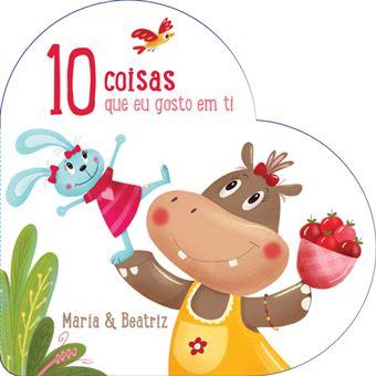 10 Coisas que Eu Gosto em Ti: Maria & Beatriz