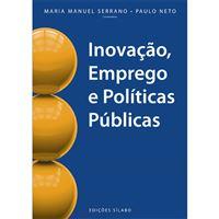 Inovação, Emprego e Políticas Públicas