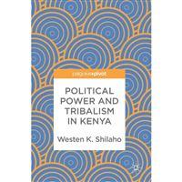 Political power and tribalism in ke