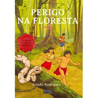 Terra Mágica - Livro 2: Perigo na Floresta