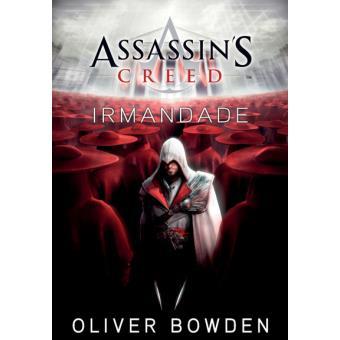 Assassin's Creed - Livro 2: Irmandade