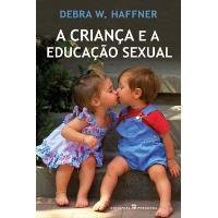 A Criança e a Educação Sexual