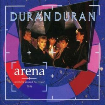 Arena: Recorded Around The World 1984