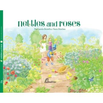 Nettles and roses