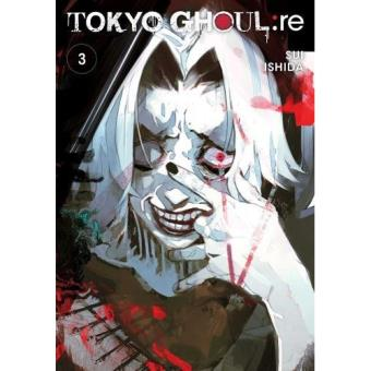 Tokyo Ghoul: Re - Book 3