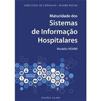 Maturidade dos Sistemas de Informação Hospitalares