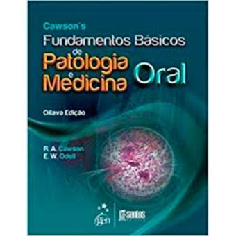 Cawson's Fundamentos Básicos de Patologia e Medicina Oral