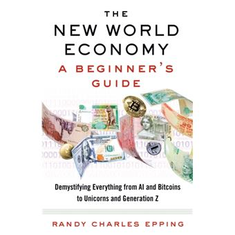 New world economy a beginner's guid