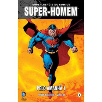 Super-Homem: Pelo Amanhã Vol 1