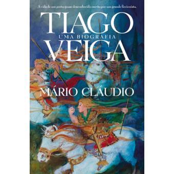 Tiago Veiga - Uma Biografia