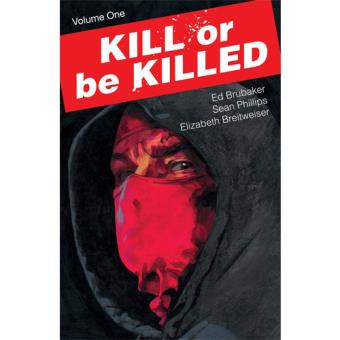 Kill or be Killed - Book 1