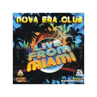 Nova Era Club : Live From Miami