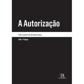 A Autorização - 2.ª Edição