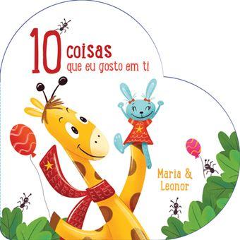 10 Coisas que Eu Gosto em Ti: Maria & Leonor