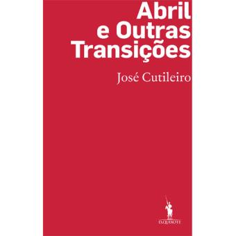 Abril e Outras Transições