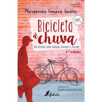 A Escolha é Minha - Livro 1: Bicicleta à Chuva