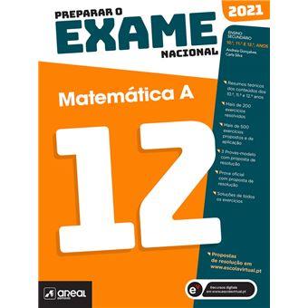Preparar o Exame Nacional 2021 - Matemática A 12º Ano