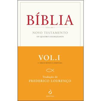 A Bíblia - Livro 1: Novo Testamento: Os Quatro Evangelhos
