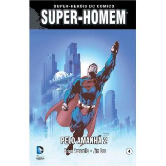 Super-Homem: Pelo Amanhã Vol 2