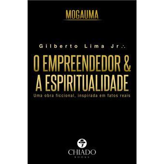 Mogauma: O Empreendedor e a Espiritualidade