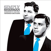 Simply Sherman: Disney Hits from The Sherman Brothers - LP 12''
