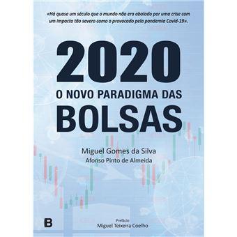 2020 - O Novo Paradigma Das Bolsas