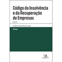 Código da Insolvência e da Recuperação de Empresas - Anotado