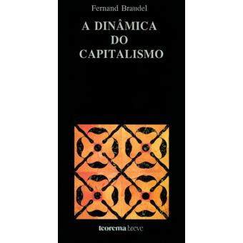 A Dinâmica do Capitalismo