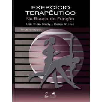 Exercício Terapêutico na Busca da Função