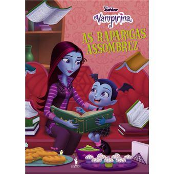 Vampirina - Livro 4: As Raparigas Assombrez