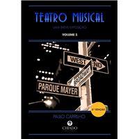Teatro Musical - Uma Breve Exposição Vol 2