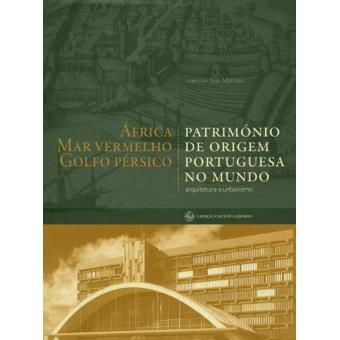 Património de Origem Portuguesa no Mundo Vol 2