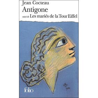 «Antigone» Suivi de «Les Mariés de la Tour Eiffel»