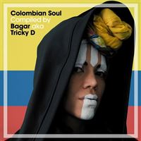 Colombian Soul Compiled by Bagar Aka Tricky D - CD