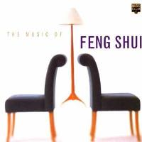 THE MUSIC OF FENG SHUI