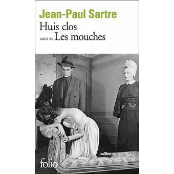 «Huis Clos» Suivi de «Les Mouches»