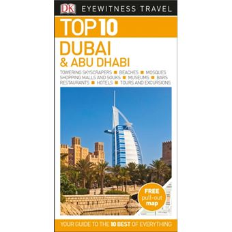 Eyewitness Top 10 Travel Guide - Dubai & Abu Dhabi