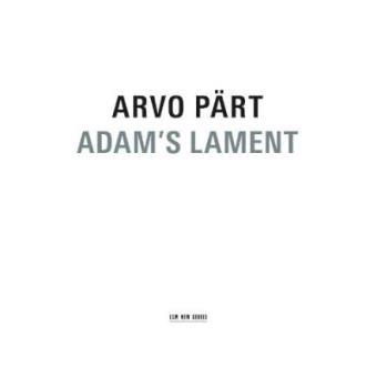 Pärt | Adam's Lament