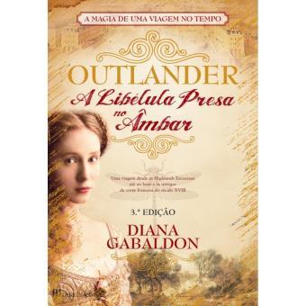 Outlander - A Libélula Presa no Âmbar