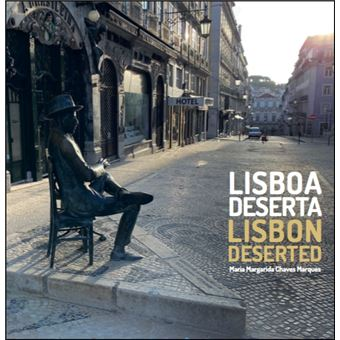 Lisboa Deserta | Lisbon Deserted