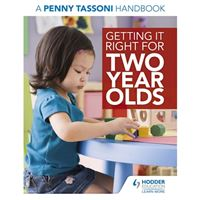 Getting it right for two year olds: