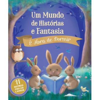 Um Mundo de Histórias e Fantasia - Livro 2: É Hora de Dormir