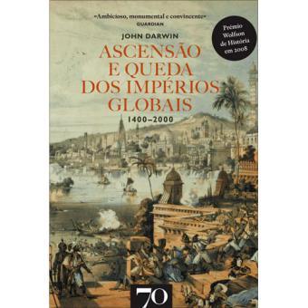 Ascensão e Queda dos Impérios Globais 1400-2000